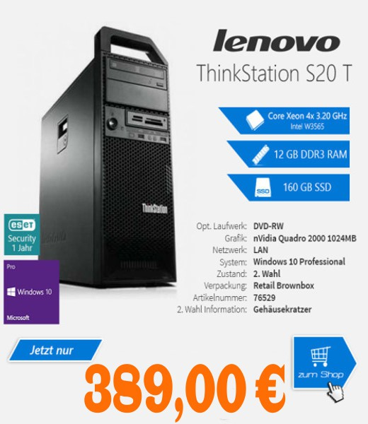 Lenovo ThinkStation S20 T - Intel W3565 Xeon 4x3.20 GHz - nVidia Quadro 2000 1024 MB - 12288 MB DDR3